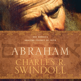 Abraham: One Nomad's Amazing Journey of Faith by Charles R. Swindoll and Bob Souer...
