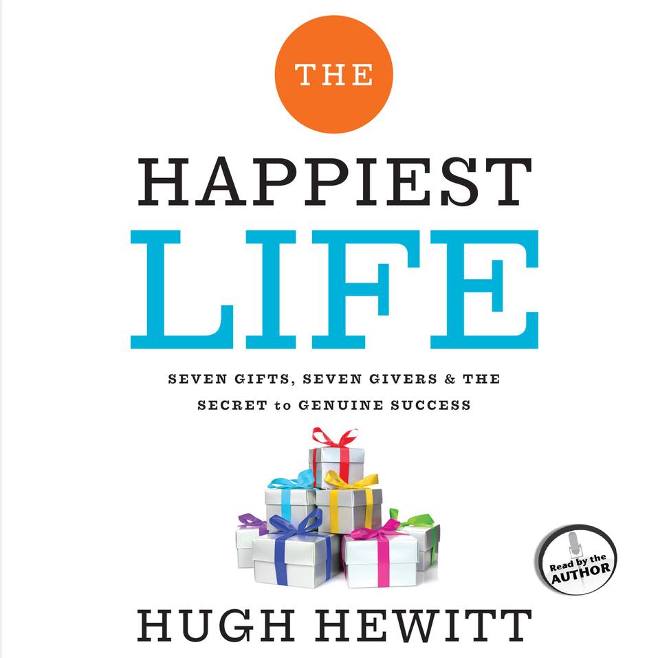 The Happiest Life: Seven Gifts, Seven Givers, and the Secret to Genuine Success