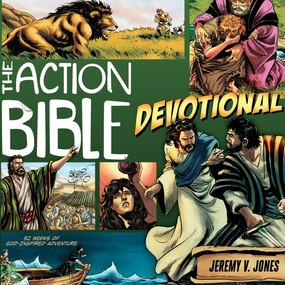 The Action Bible Devotional: 52 Weeks of God-Inspired Adventure by Jeremy V. Jones...
