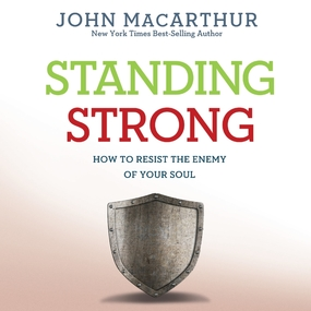 Standing Strong: How to Resist the Enemy of Your Soul by John MacArthur and Maurice England...