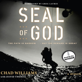 SEAL of God by David Thomas and Chad Williams...