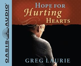 Hope for Hurting Hearts by Greg Laurie and Bob Souer...