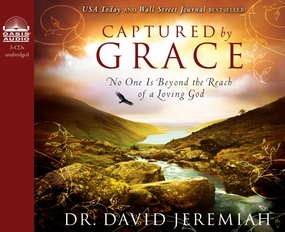 Captured by Grace: No One is Beyond the Reach of a Loving God by David Jeremiah and Wayne Shepherd...
