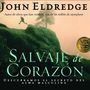 Salvaje de Corazon: Wild at Heart