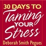 30 Days to Taming Your Stress