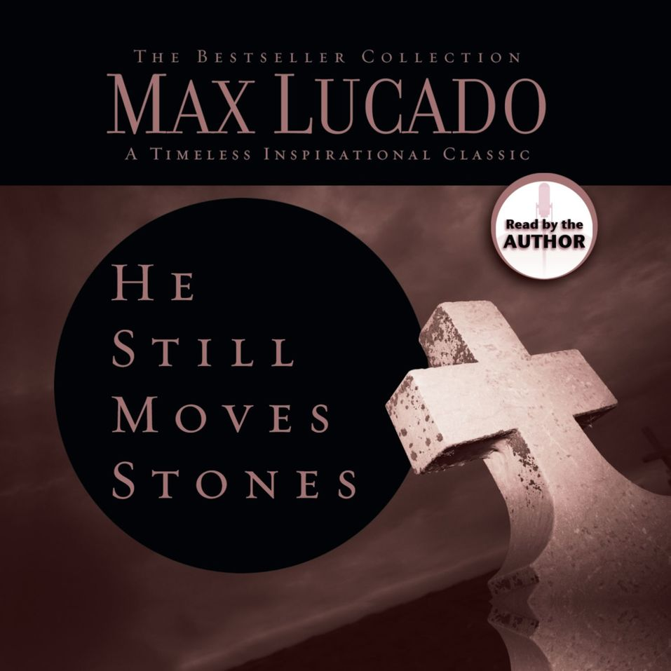 He Still Moves Stones: Everyone Needs a Miracle