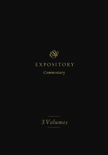 ESV Expository Commentary Set (ESVEC) - 3 Vols.