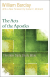 New Daily Study Bible: The Acts of the Apostles (DSB)