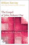 New Daily Study Bible: The Gospel of John, Volume 1 (NDSB)