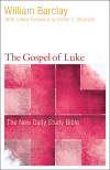 New Daily Study Bible: The Gospel of Luke