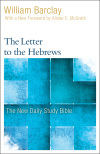 New Daily Study Bible: The Letter to the Hebrews (DSB)