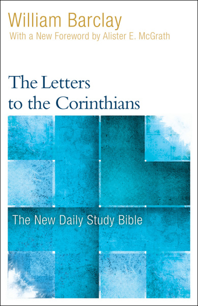 New Daily Study Bible: The Letters to the Corinthians