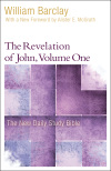 New Daily Study Bible: The Revelation of John, Volume 1 (DSB)