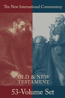 New International Commentary (NICOT & NICNT): Old and New Testament Set (53 Vols.)