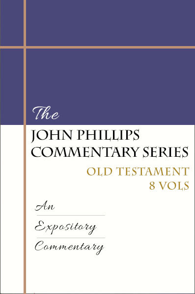 John Phillips Commentary Series Old Testament  Set (8 Vols.) - JPCS