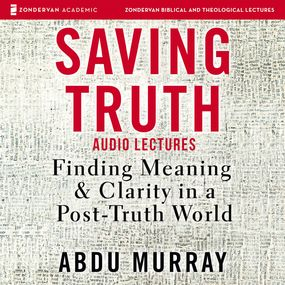 Saving Truth: Audio Lectures by Abdu Murray...
