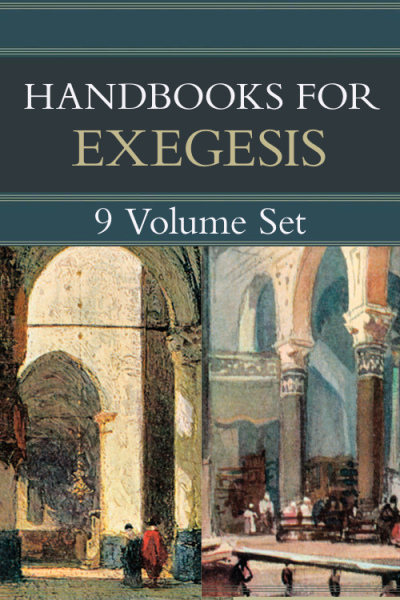 Handbooks for Old Testament and New Testament Exegesis (9 Vols.) - HOTE & HNTE