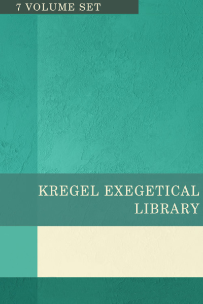 Kregel Exegetical Library Series - KEL (7 Vols.)