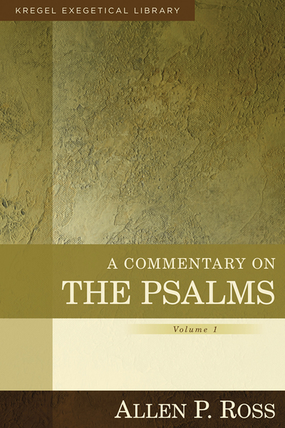 Kregel Exegetical Library Series: Commentary on Psalms (1-41)
