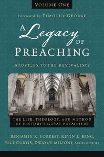 Legacy of Preaching 2-Volume Set