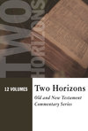 Two Horizons Old and New Testament Commentary Set (12 Vols.) - THOTC & THNTC