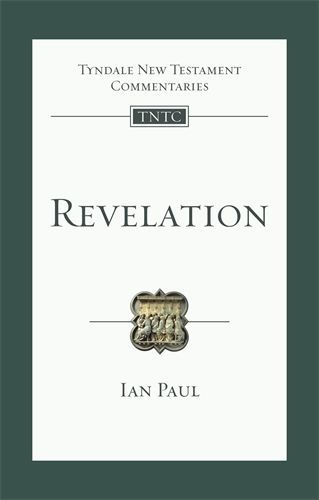 Tyndale New Testament Commentaries: Revelation (Paul 2018) — TNTC