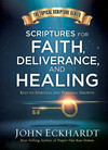 Scriptures for Faith, Deliverance, and Healing: A Topical Guide to Spiritual and Personal Growth