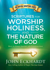 Scriptures for Worship, Holiness, and the Nature of God: Keys to Godly Insight and Steadfastness