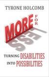More For Less: Turning Disabilities Into Possibilities