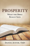 Prosperity - What The Bible Really Says