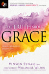 The Truth About Grace: Spirit-Empowered Perspectives