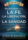 Escrituras para la fe, la liberación y la sanidad / Scriptures for Faith,  Deliverance and Healing: Claves para el crecimiento espiritual y personal