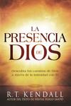La presencia de Dios / The Presence of God: Descubra los caminos de Dios a través de la intimidad con Él