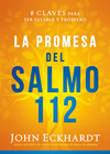 La promesa del Salmo 112 / The Psalm 112 Promise: 8 claves para ser estable y próspero