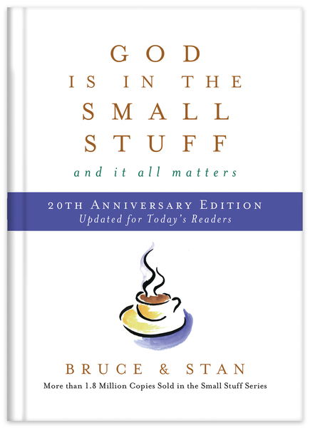 God Is in the Small Stuff 20th Anniversary Edition