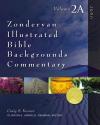 Zondervan Illustrated Bible Backgrounds Commentary: John — ZIBBC