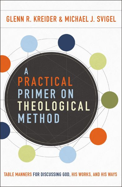 Practical Primer on Theological Method