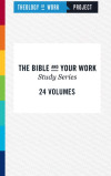 Bible and Your Work Study Series (24 Vols.)