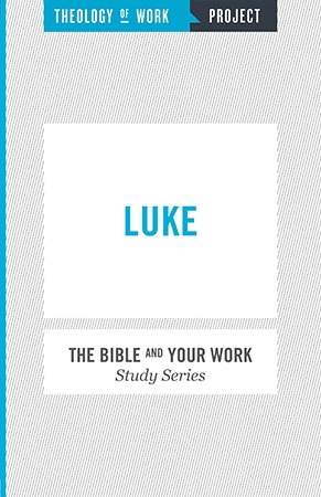 Luke - Bible and Your Work Study Series