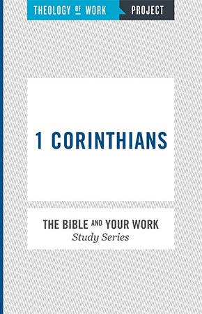 1 Corinthians - Bible and Your Work Study Series