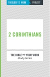 2 Corinthians - Bible and Your Work Study Series