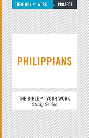 Philippians - Bible and Your Work Study Series
