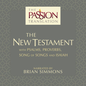 The Passion Translation, New Testament (2nd Edition) Audio Bible by Brian Simmons...