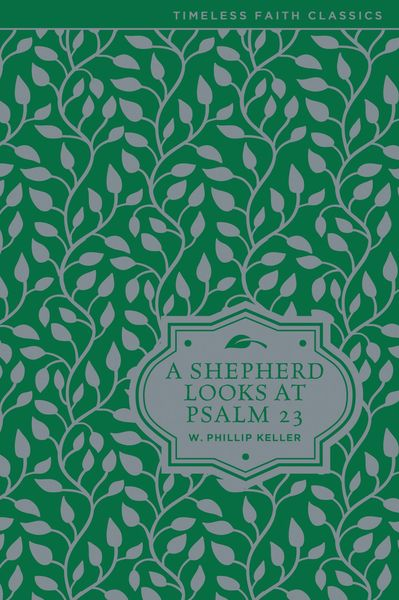 Shepherd Looks at Psalm 23