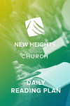 New Heights Church Daily Reading Plan