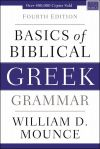 Basics of Biblical Greek Grammar - 4th Edition