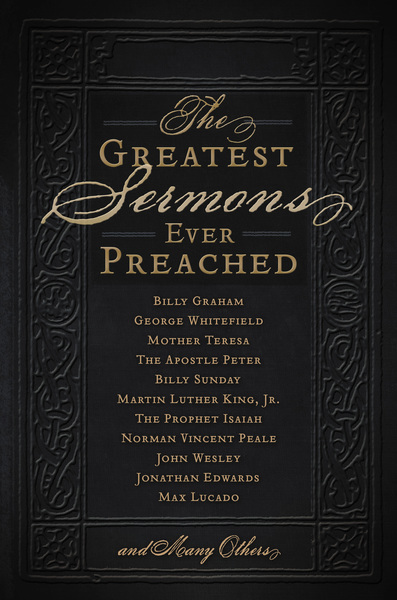 Greatest Sermons Ever Preached
