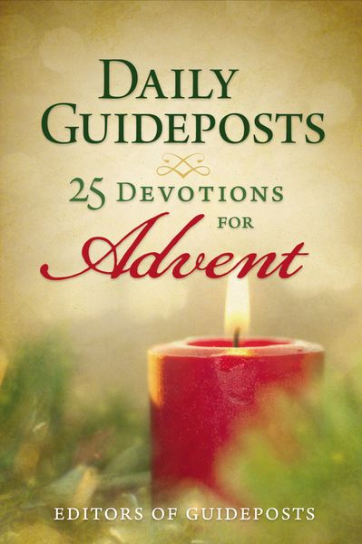 Daily Guideposts: 25 Devotions for Advent