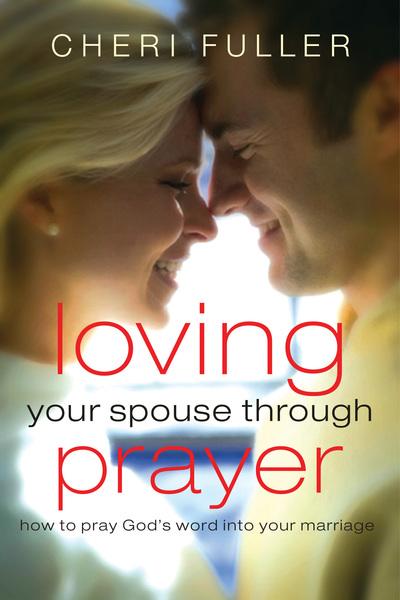Loving Your Spouse Through Prayer