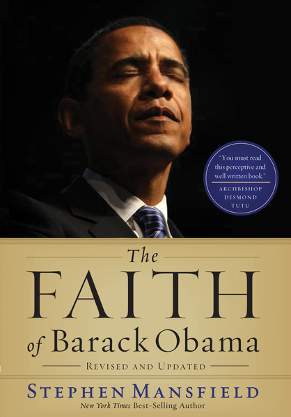 Faith of Barack Obama Revised and   Updated